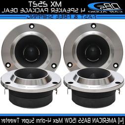 4 American Bass MX 252T Aluminum Super Loud Tweeter 600W 4 o